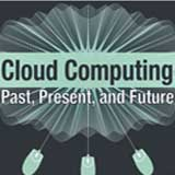 Cloud Computing - Past, Present & Future