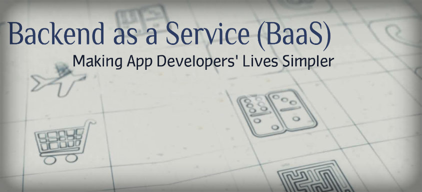 Backend as a Service (BaaS)
